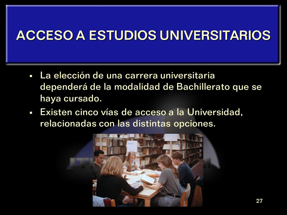 ACCESO A ESTUDIOS UNIVERSITARIOS
