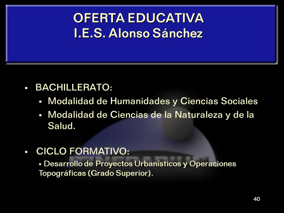 OFERTA EDUCATIVA I.E.S. Alonso Sánchez