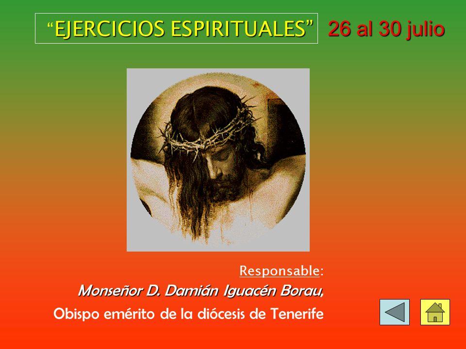 26 al 30 julio EJERCICIOS ESPIRITUALES