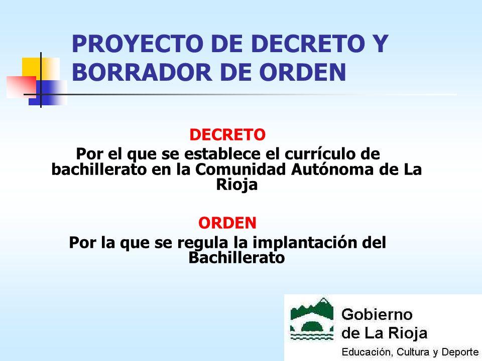 PROYECTO DE DECRETO Y BORRADOR DE ORDEN