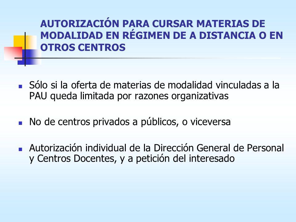 AUTORIZACIÓN PARA CURSAR MATERIAS DE MODALIDAD EN RÉGIMEN DE A DISTANCIA O EN OTROS CENTROS