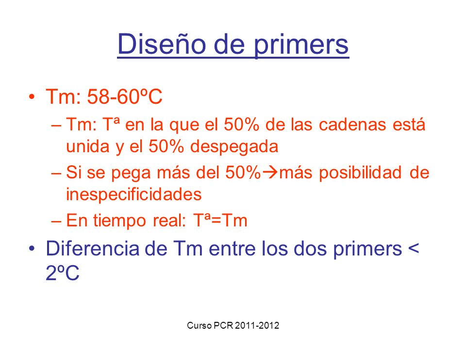 Diseño de primers Tm: 58-60ºC