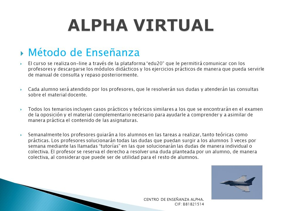 ALPHA VIRTUAL Método de Enseñanza