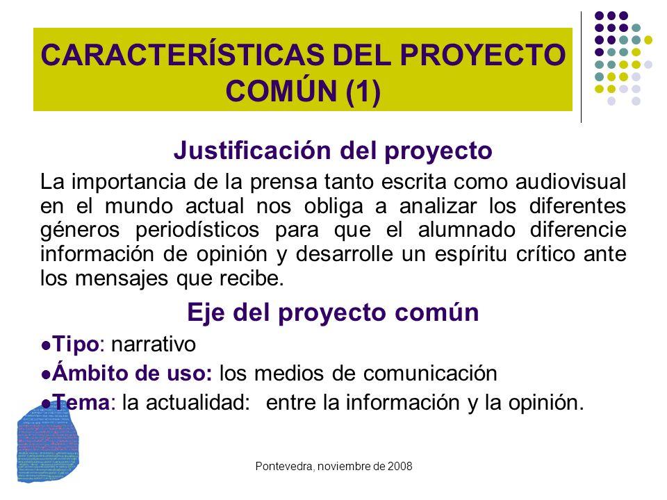 CARACTERÍSTICAS DEL PROYECTO COMÚN (1)