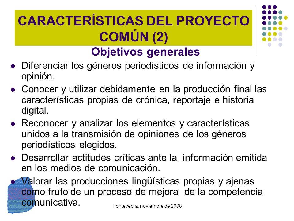 CARACTERÍSTICAS DEL PROYECTO COMÚN (2)