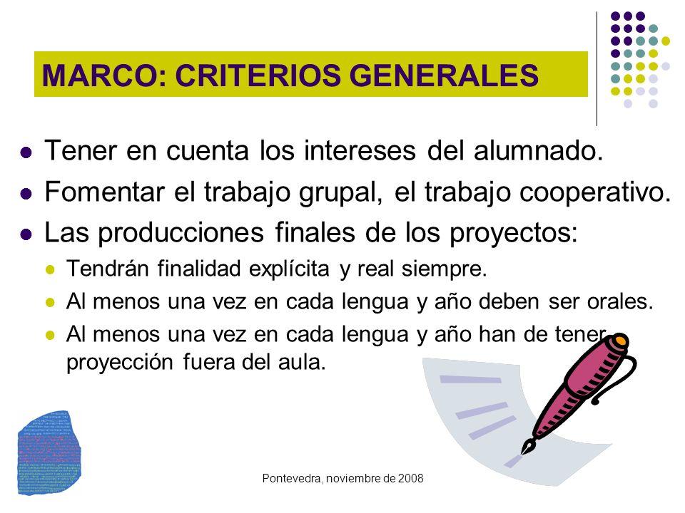 MARCO: CRITERIOS GENERALES