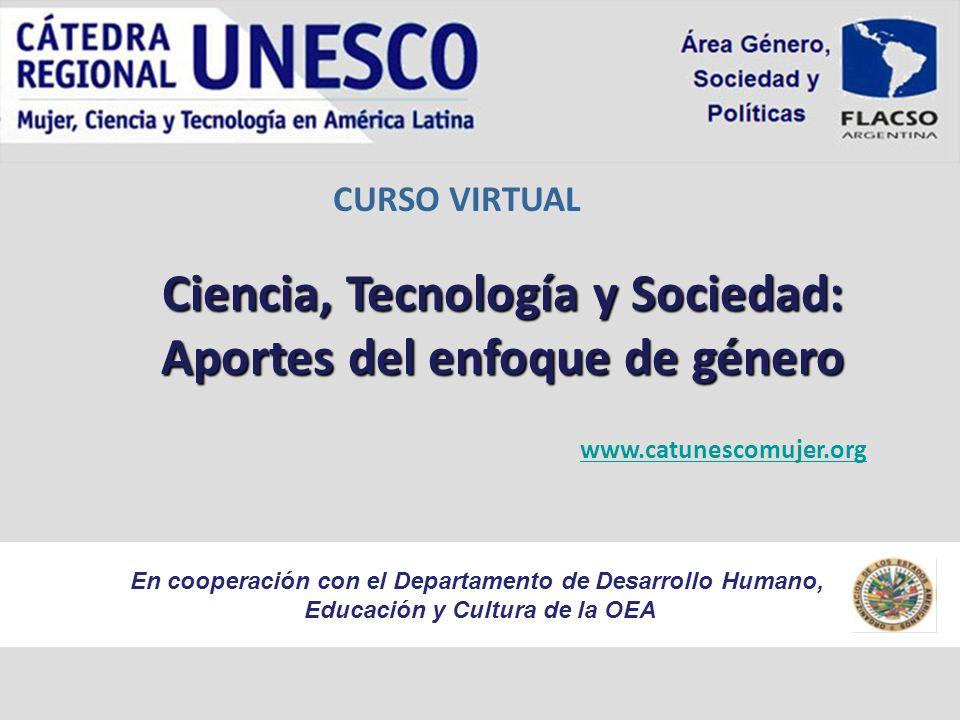 Ciencia, Tecnología y Sociedad: Aportes del enfoque de género