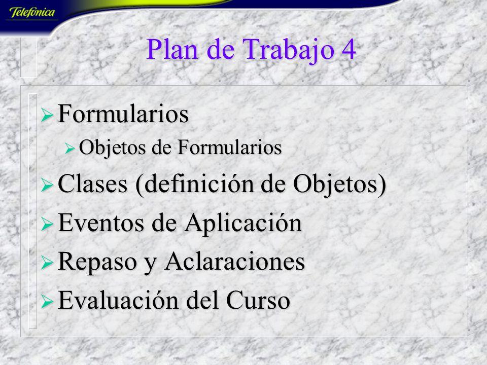 Plan de Trabajo 4 Formularios Clases (definición de Objetos)