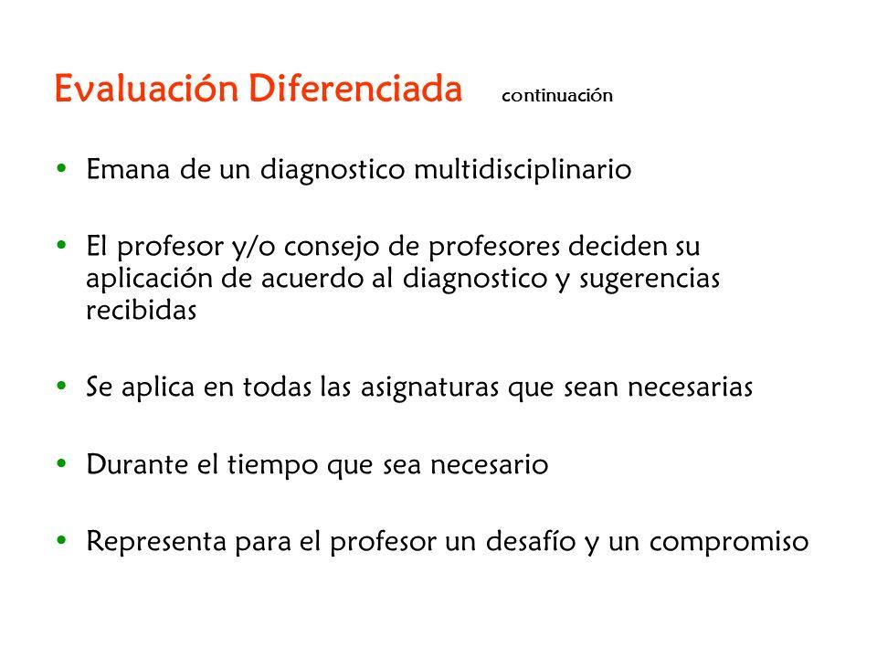 Evaluación Diferenciada continuación