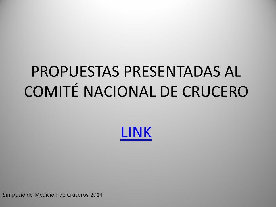 PROPUESTAS PRESENTADAS AL COMITÉ NACIONAL DE CRUCERO LINK