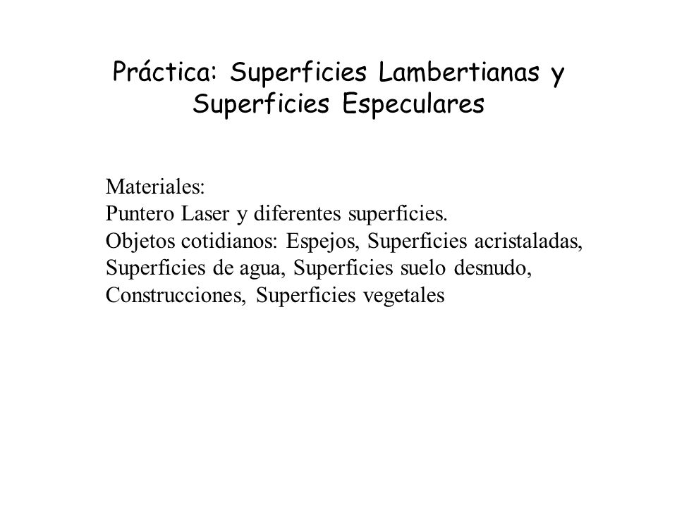 Práctica: Superficies Lambertianas y Superficies Especulares