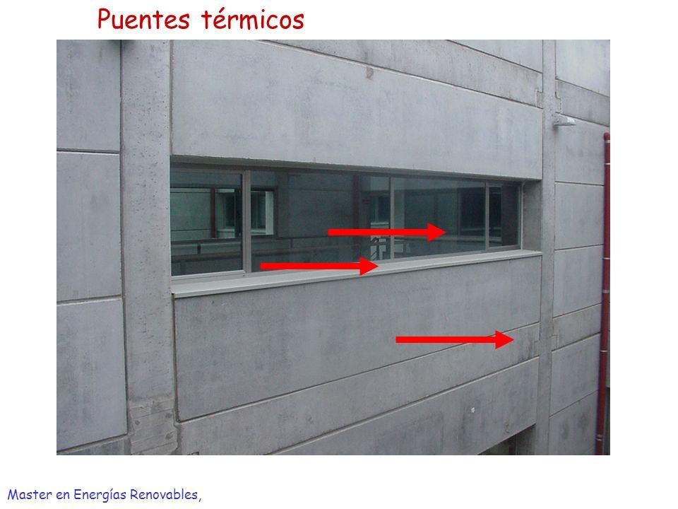 Puentes térmicos Master en Energías Renovables,