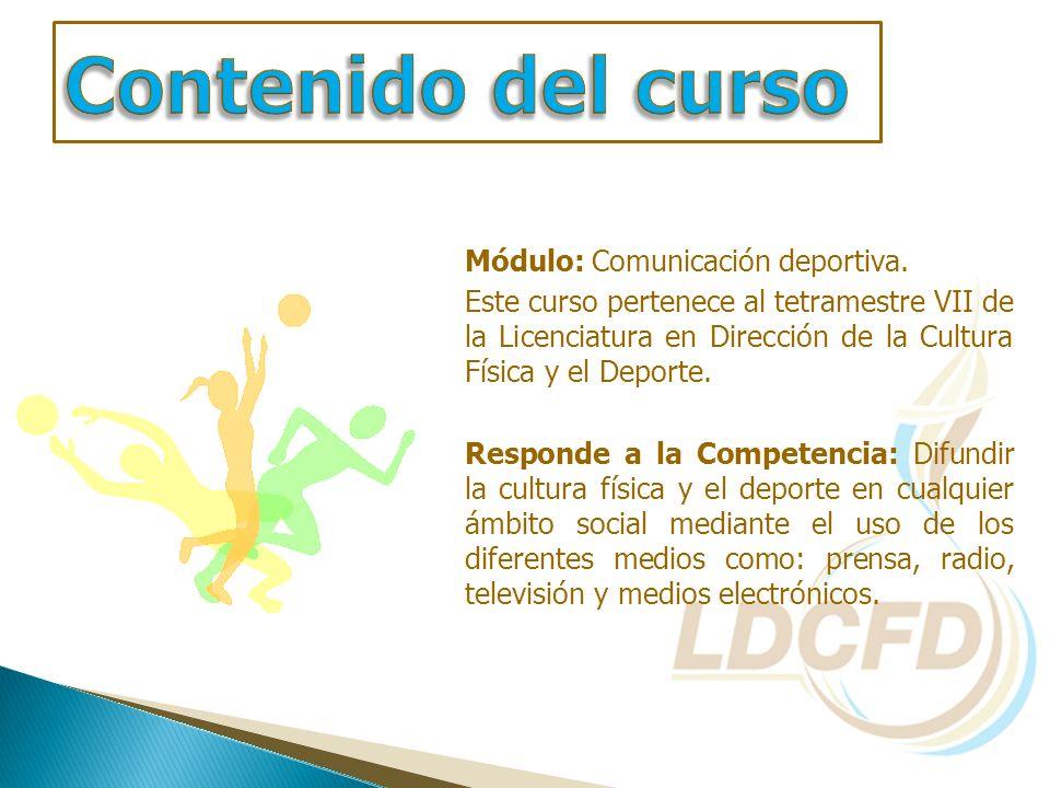 Contenido del curso Módulo: Comunicación deportiva.