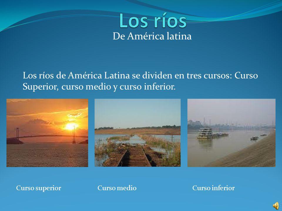 Los ríos De América latina