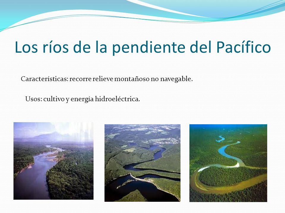 Los ríos de la pendiente del Pacífico