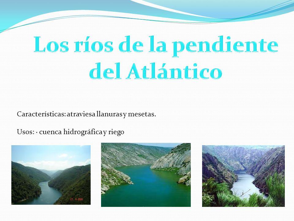 Los ríos de la pendiente del Atlántico