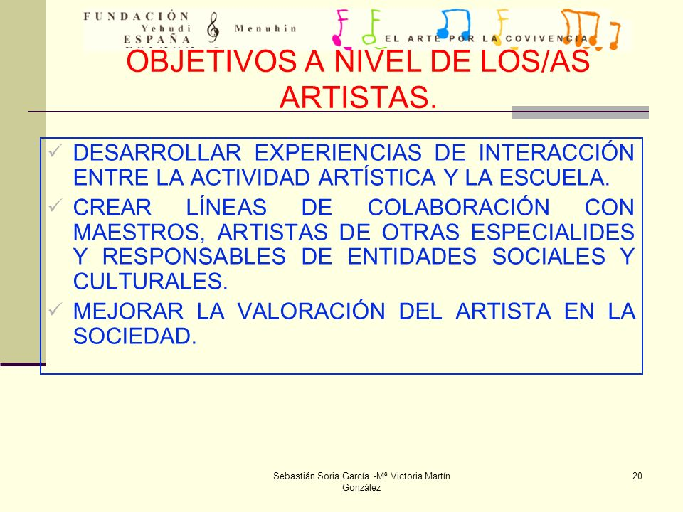 OBJETIVOS A NIVEL DE LOS/AS ARTISTAS.