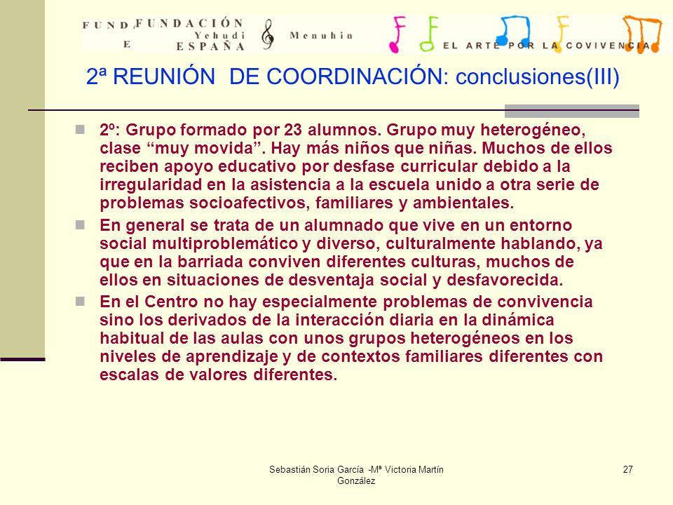 2ª REUNIÓN DE COORDINACIÓN: conclusiones(III)