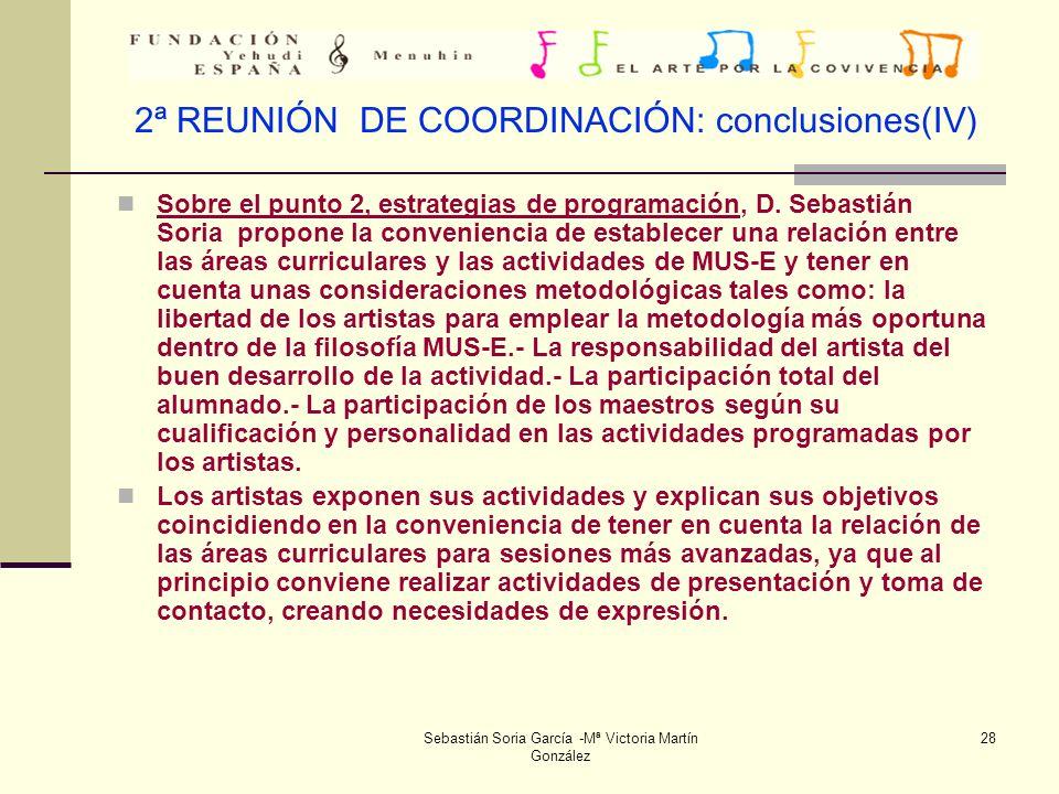 2ª REUNIÓN DE COORDINACIÓN: conclusiones(IV)