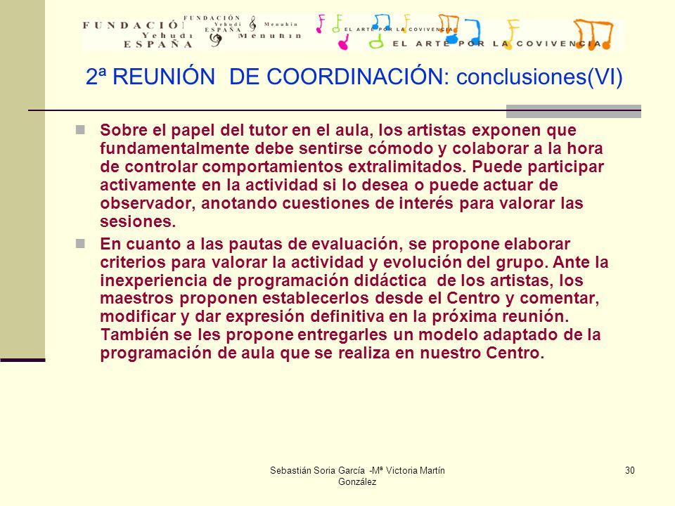 2ª REUNIÓN DE COORDINACIÓN: conclusiones(VI)