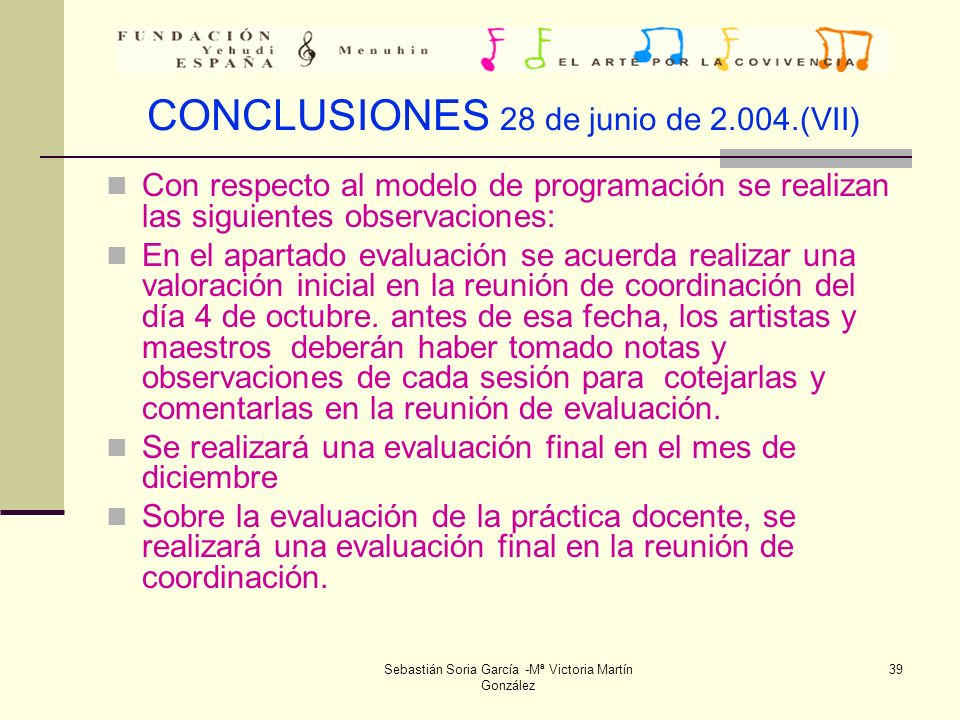 CONCLUSIONES 28 de junio de 2.004.(VII)