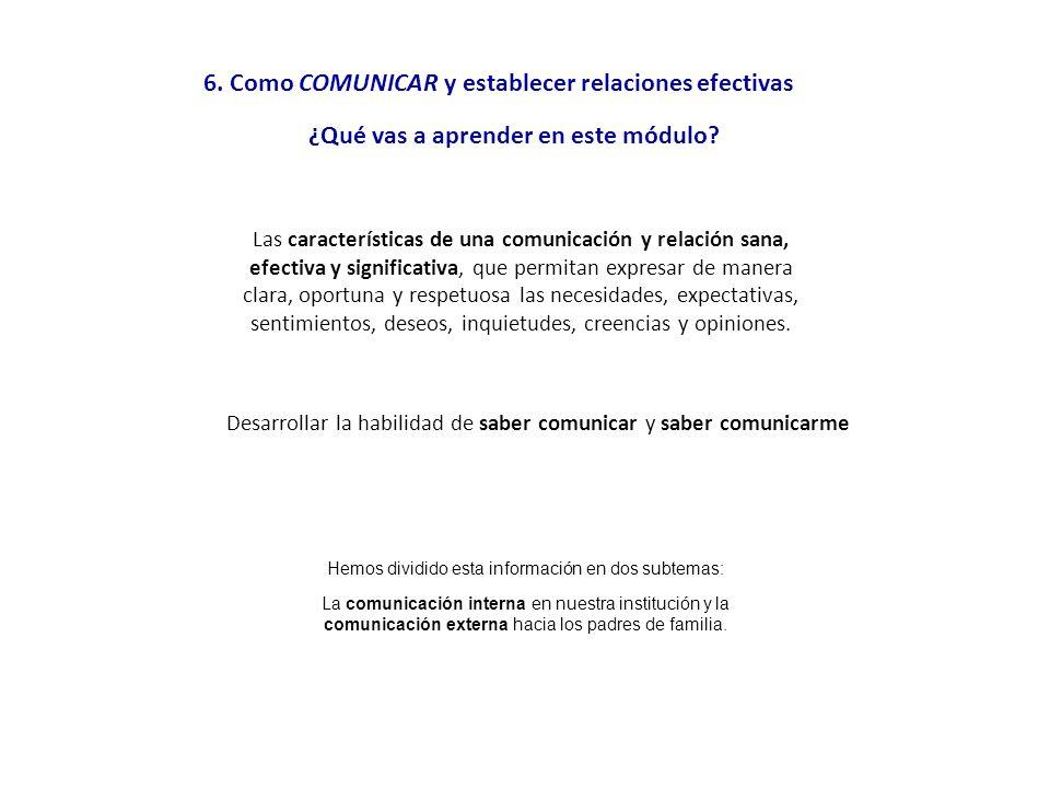 6. Como COMUNICAR y establecer relaciones efectivas