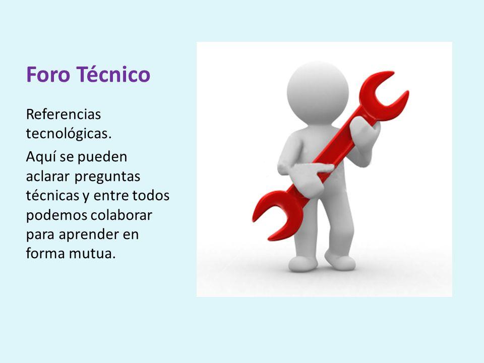 Foro Técnico Referencias tecnológicas.