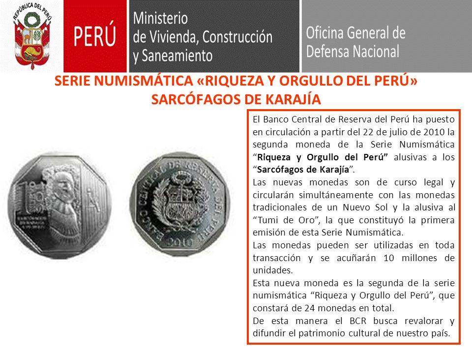 SERIE NUMISMÁTICA «RIQUEZA Y ORGULLO DEL PERÚ» SARCÓFAGOS DE KARAJÍA