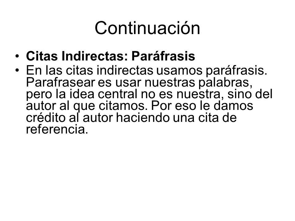 Continuación Citas Indirectas: Paráfrasis