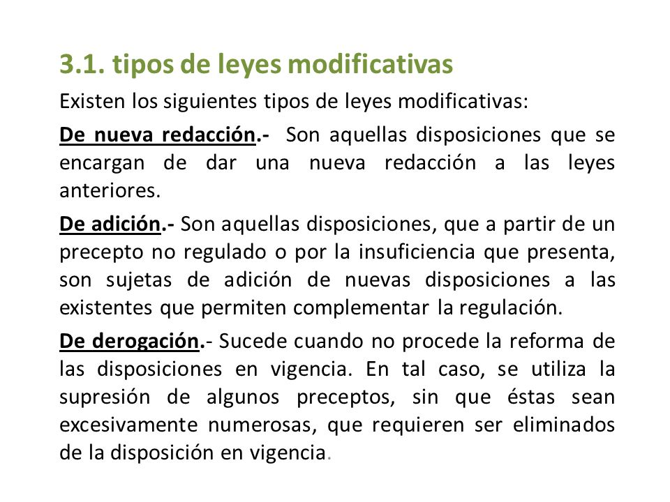 3.1. tipos de leyes modificativas