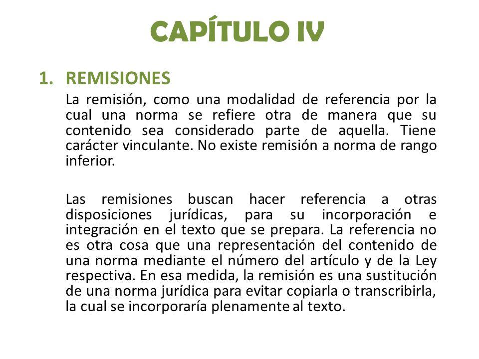 CAPÍTULO IV REMISIONES