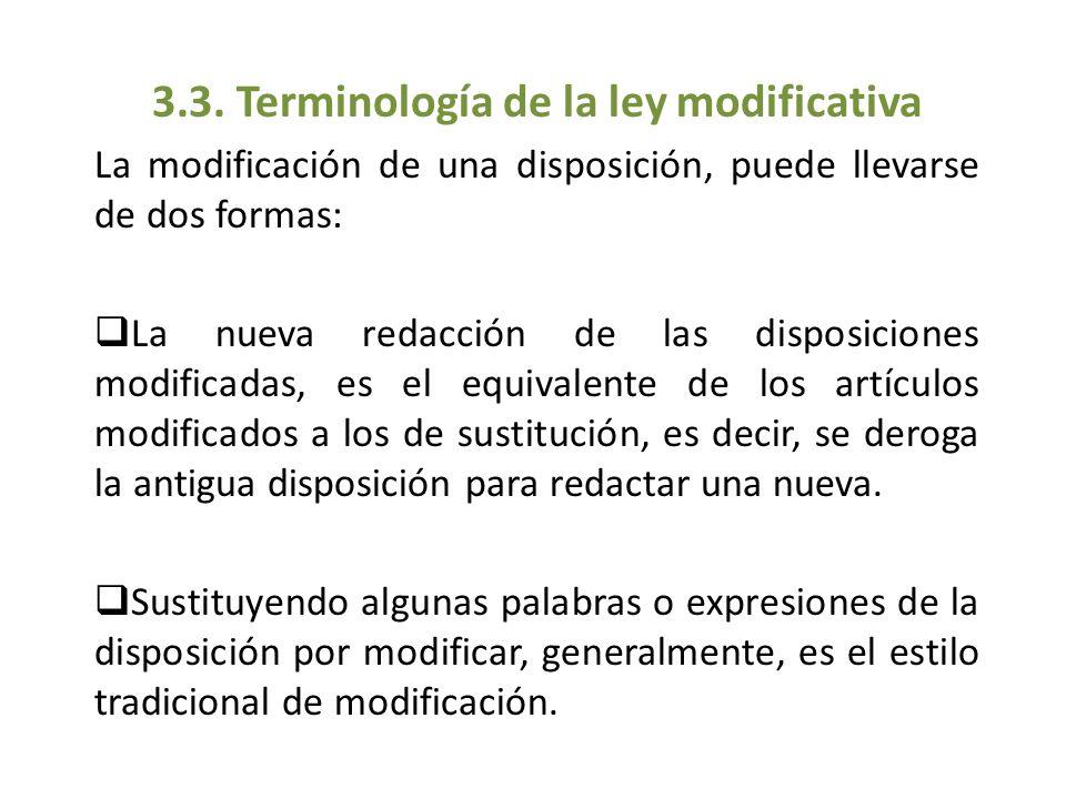 3.3. Terminología de la ley modificativa