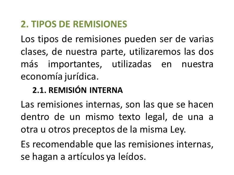 2. TIPOS DE REMISIONES