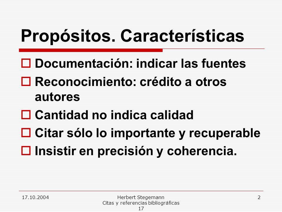 Propósitos. Características