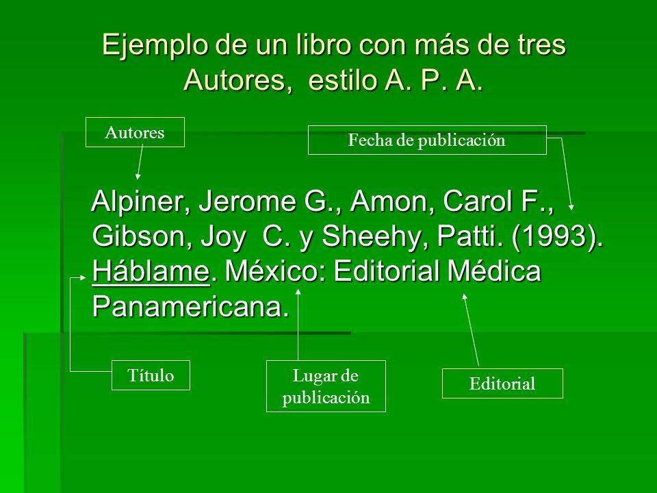 Ejemplo de un libro con más de tres Autores, estilo A. P. A.