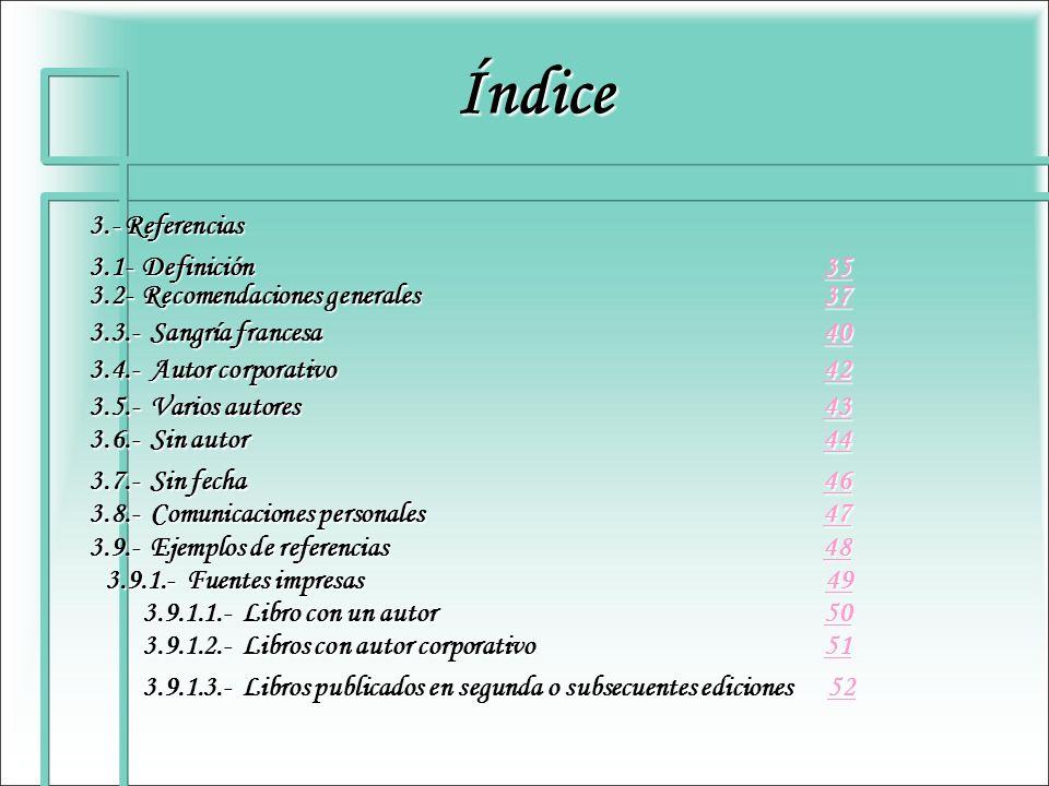 Índice 3.- Referencias 3.1- Definición 35