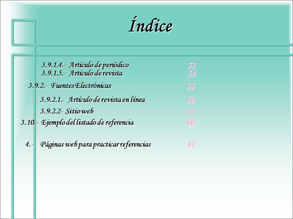 Índice 3.9.1.4.- Artículo de periódico 53