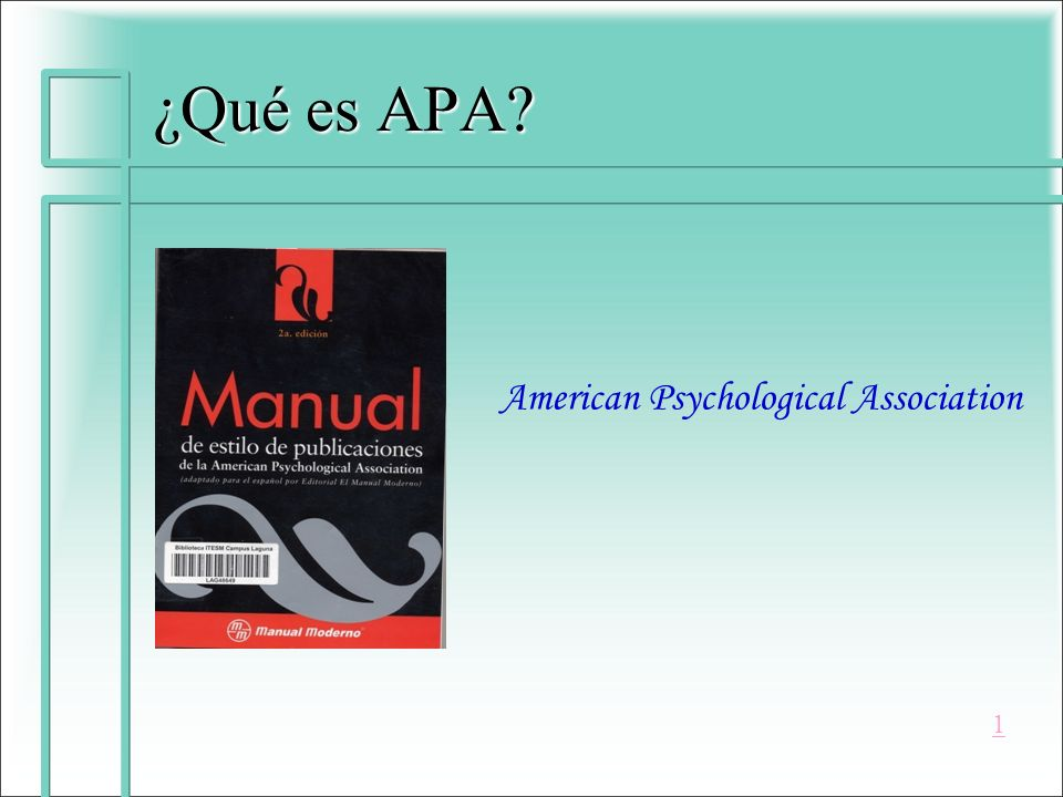 ¿Qué es APA American Psychological Association 1