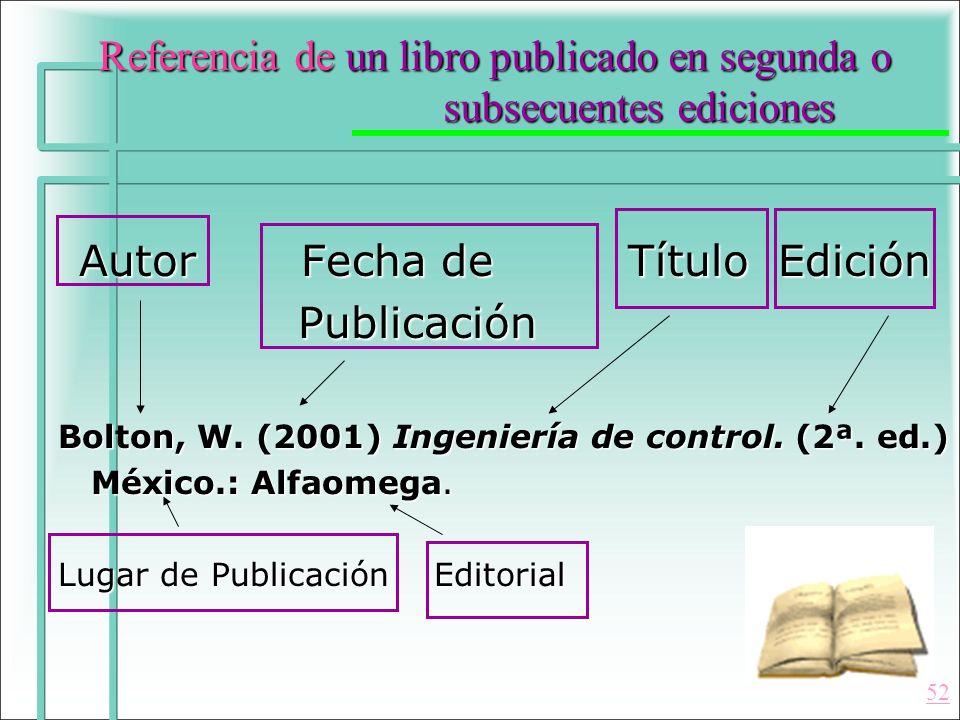 Referencia de un libro publicado en segunda o subsecuentes ediciones