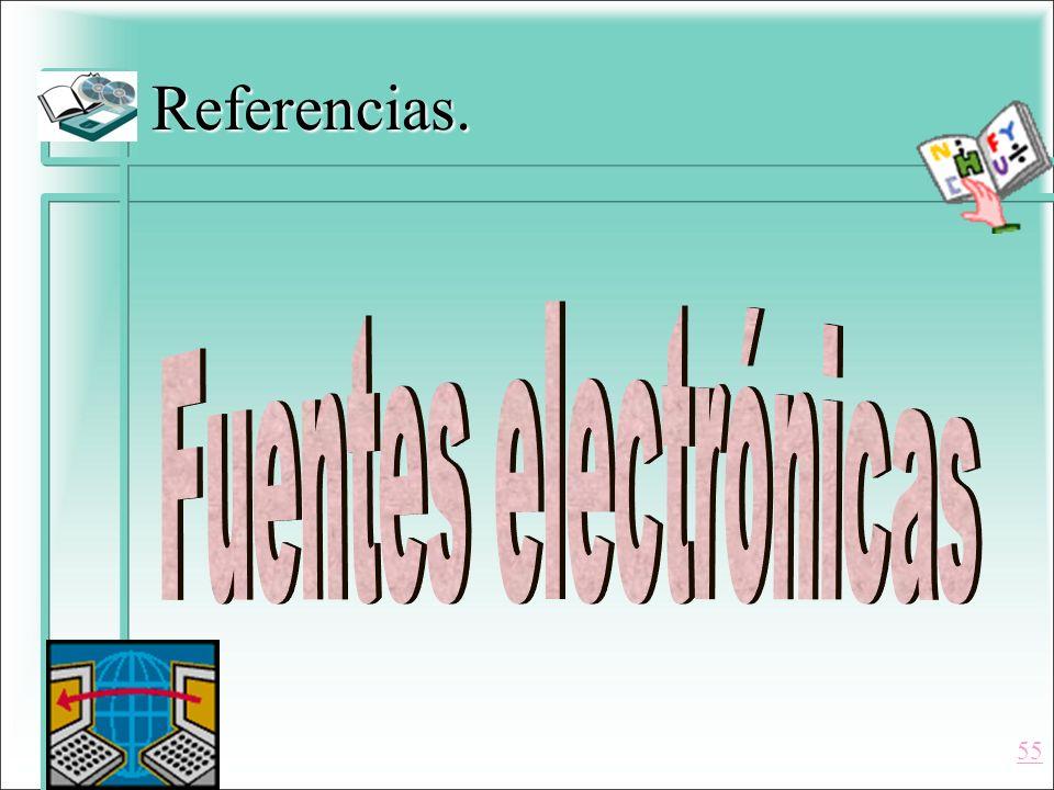 Referencias. Fuentes electrónicas 55