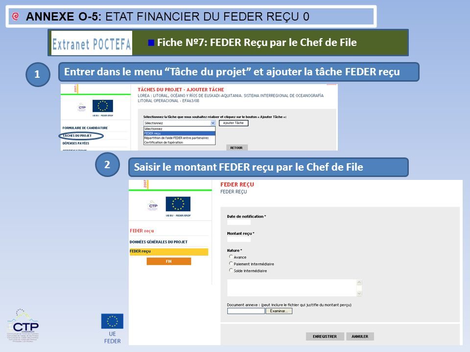 ANNEXE O-5: ETAT FINANCIER DU FEDER REÇU 0