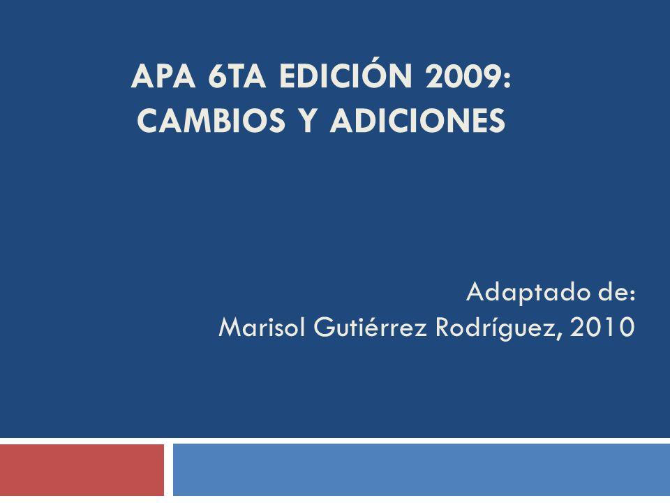 APA 6TA EDICIÓN 2009: CAMBIOS Y ADICIONES