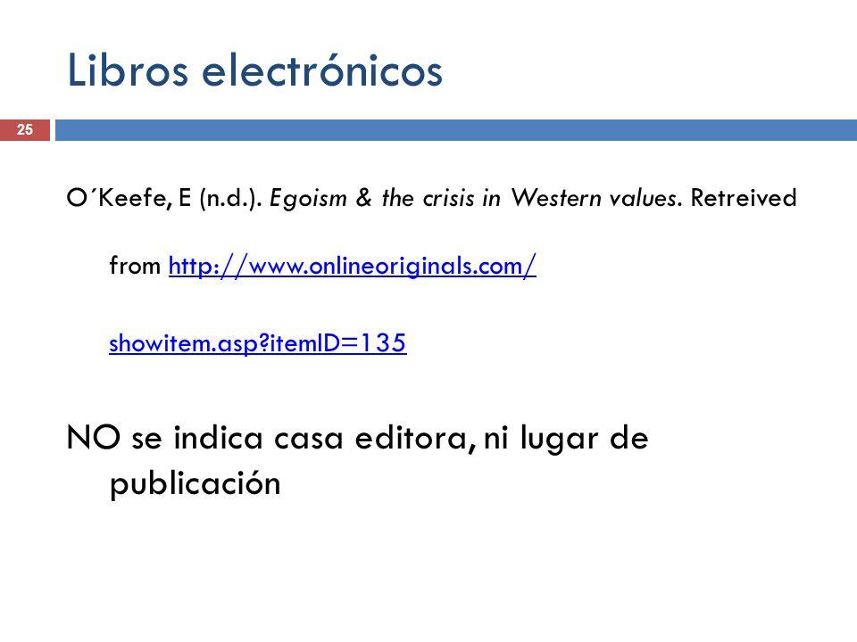 Libros electrónicos NO se indica casa editora, ni lugar de publicación