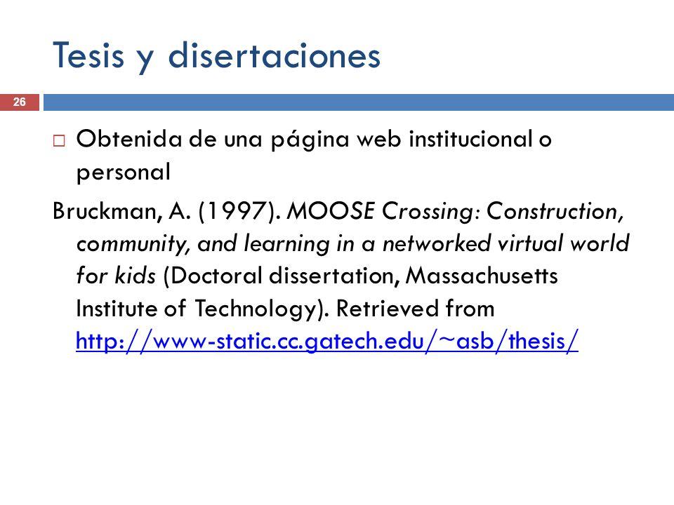 Tesis y disertaciones Obtenida de una página web institucional o personal.