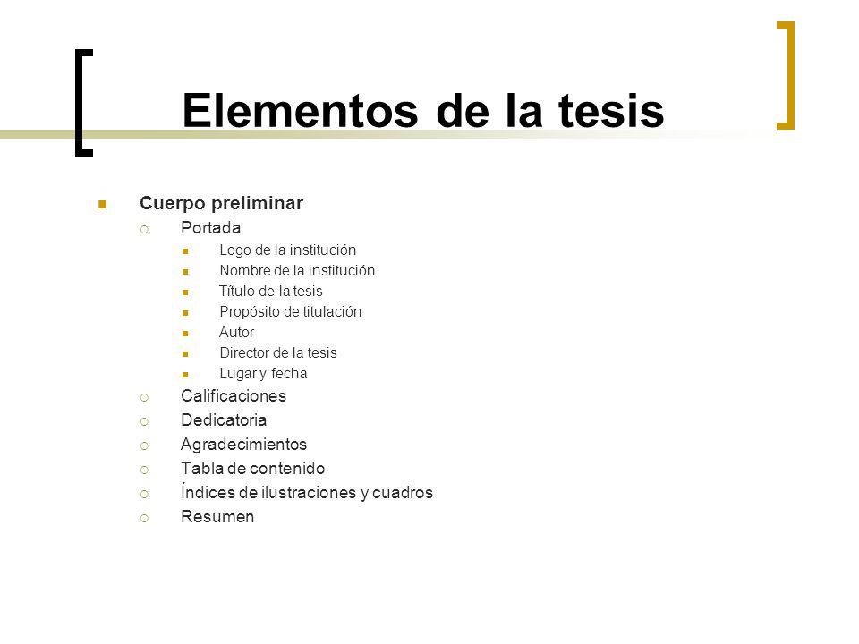 Elementos de la tesis Cuerpo preliminar Portada Calificaciones