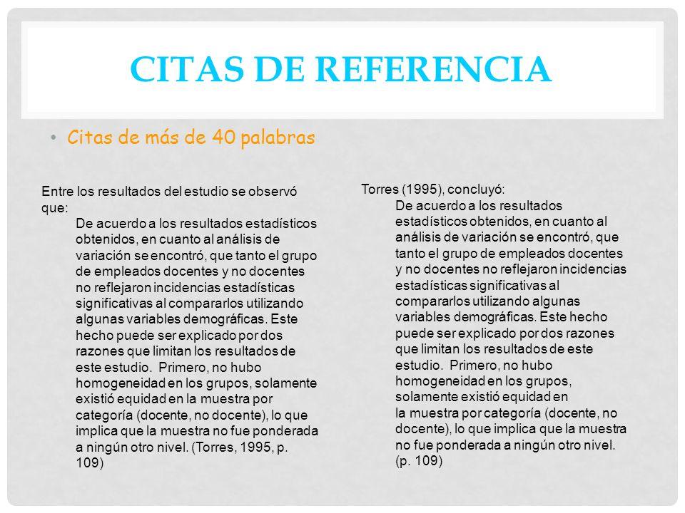CITAS DE REFERENCIA Citas de más de 40 palabras