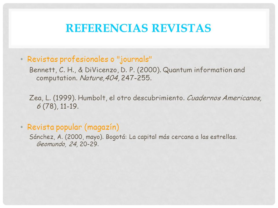 REFERENCIAS REVISTAS Revistas profesionales o journals
