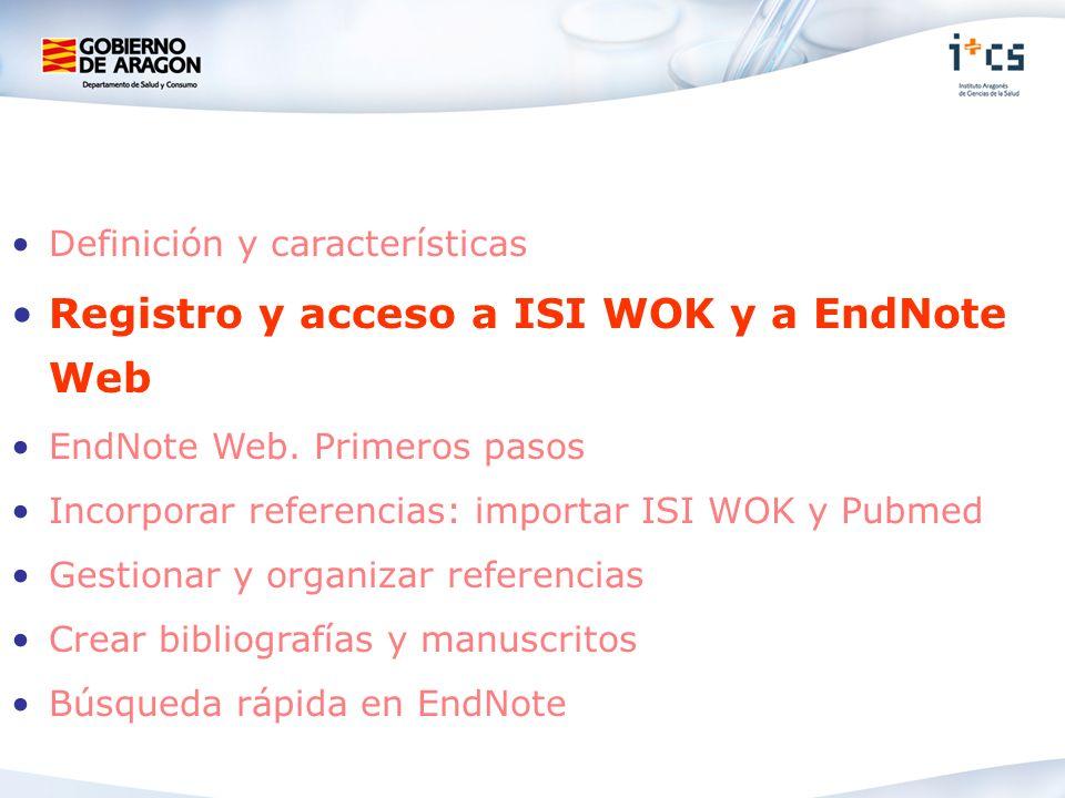 Registro y acceso a ISI WOK y a EndNote Web