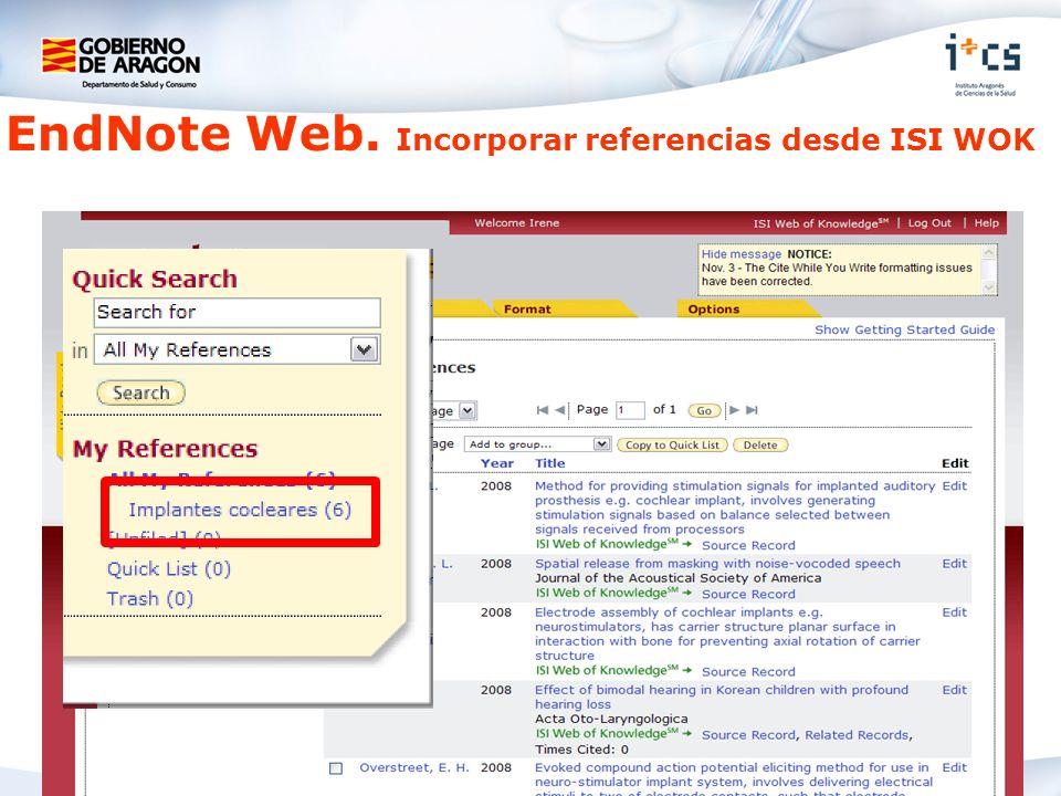 EndNote Web. Incorporar referencias desde ISI WOK