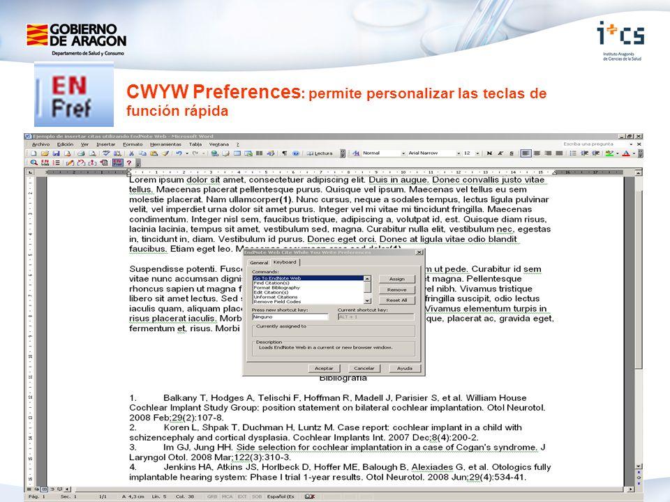 CWYW Preferences: permite personalizar las teclas de función rápida